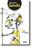 Génios do Mundo: Mahatma Gandhi