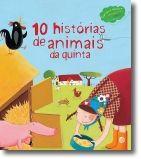 10 Histórias de Animais da Quinta: livro de histórias