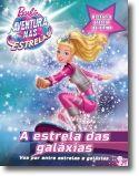 Barbie Aventura nas Estrelas - A Estrela da Galáxia: A História Oficial do Filme