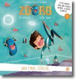 Zgorg, Um Amigo de Outro Mundo: uma final espacial