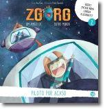 Zgorg, Um Amigo de Outro Mundo: piloto por acaso