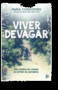 Viver Devagar: uma família na cidade, ao ritmo da natureza