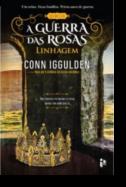 A Guerras das Rosas: linhagem - Volume III