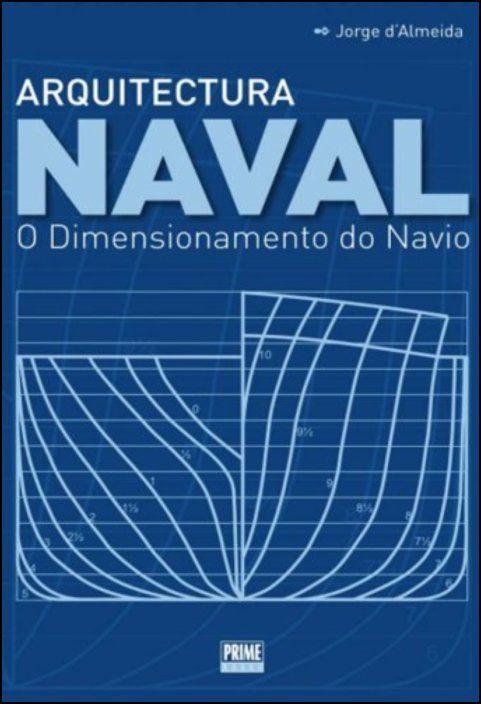 Arquitectura Naval - O Dimensionamento do Navio