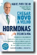Chegar Novo a Velho - Hormonas