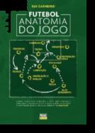 Futebol - Anatomia do Jogo
