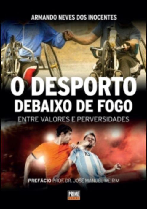 Livro O Desporto Debaixo De Fogo