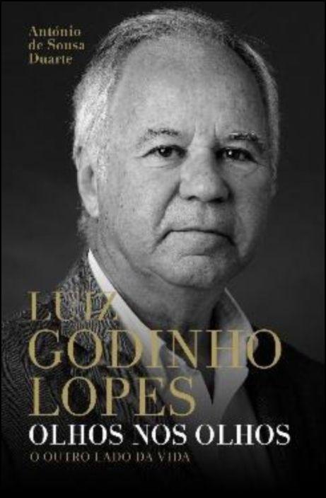 Luiz Godinho Lopes - Olhos nos Olhos