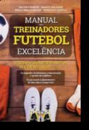 Manual para Treinadores de Futebol de Excelência