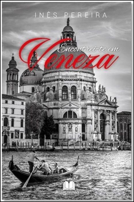 Encontrei-Te em Veneza