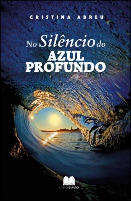 No Silêncio do Azul Profundo