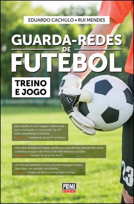 Guarda-Redes de Futebol - Treino e Jogo