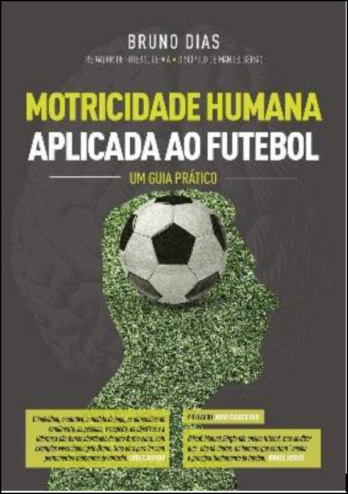 Motricidade Humana Aplicada ao Futebol