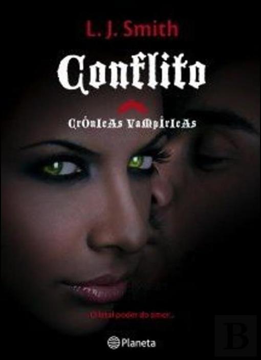 Conflito - Crónicas Vampíricas II