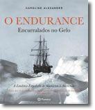 O Endurance: Encurralados no Gelo