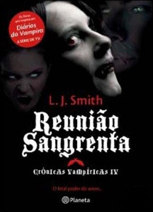Reunião Sangrenta - Crónicas Vampíricas IV