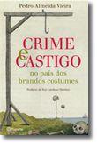 Crime e Castigo no País dos Brandos Costumes