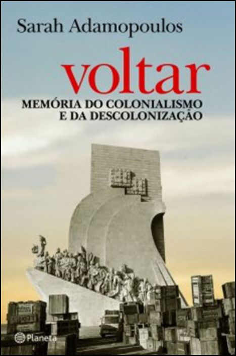 Voltar - Memoria do Colonialismo e da Descolonização