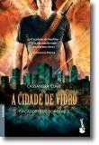 Cidade de Vidro: Caçadores de Sombras 3