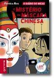 O Mistério da Máscara Chinesa