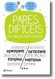 Pares Difíceis da Língua Portuguesa