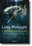 Os Artifícios Negros: Lady Midnight - Livro 1