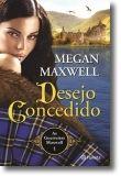 As Guerreiras Maxwell: desejo concedido - Vol. 1