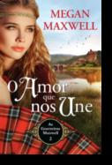 Guerreiras Maxwell: o amor que nos une - Volume 2