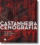 Castanheira – Cenografia