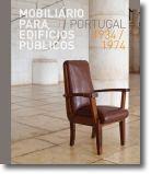 Mobiliário para Edifícios Públicos: Portugal 1934/1974