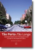 Tão Perto e Tão Longe: Satisfação residencial e participação cívica nos bairros