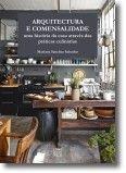 Arquitectura e Comensalidade: uma história da casa através das práticas culinárias