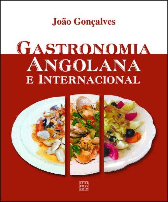 Gastronomia Angolana e Internacional