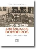 (Re)Conhecer a Infância dos Bombeiros - Marco de Canaveses