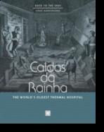 Caldas da Rainha - The world's oldest thermal hospital