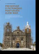 Preservar o Património Português Além-Mar