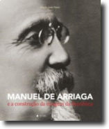 Manuel de Arriaga e a Construção da Imagem da República
