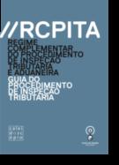 RCPITA - Regime Complementar do Procedimento de Inspeção Tributária e Aduaneira - Um Guia do Procedimento de Inspeção Tributária