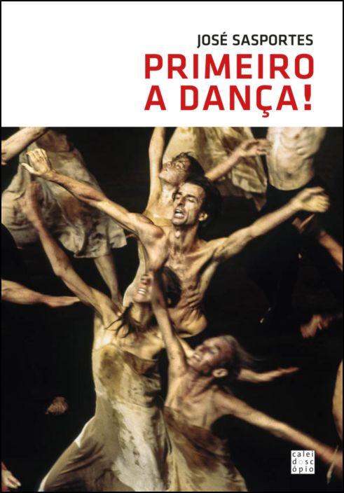 Primeiro a Dança!