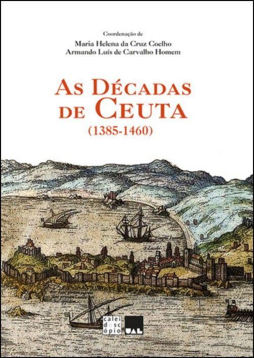 As Décadas de Ceuta (1385-1460)