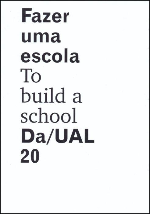 Fazer Uma Escola - To Build a School