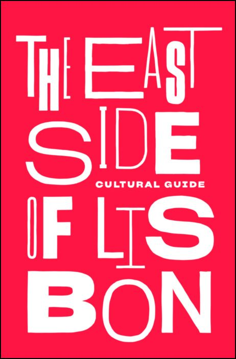 The East Side of Lisbon - Cultural Guide