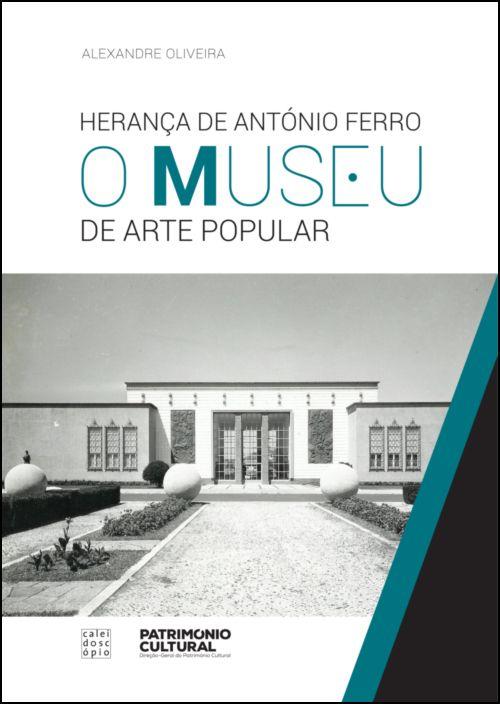 Herança de António Ferro - O Museu de Arte Popular
