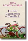 Os Três Casamentos de Camilla S.