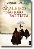 Os Cavaleiros de São João Baptista