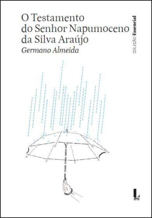 O Testamento do Sr. Napumoceno da Silva Araújo - Livros RTP N.º 28