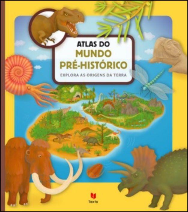 Atlas do Mundo Pré-Histórico