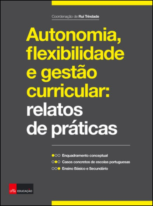 Autonomia, Flexibilidade e Gestão Curricular
