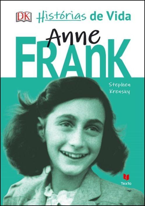 Histórias de Vida - Anne Frank