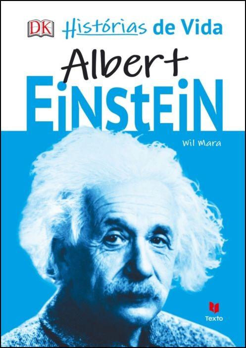 Histórias de Vida - Albert Einstein
